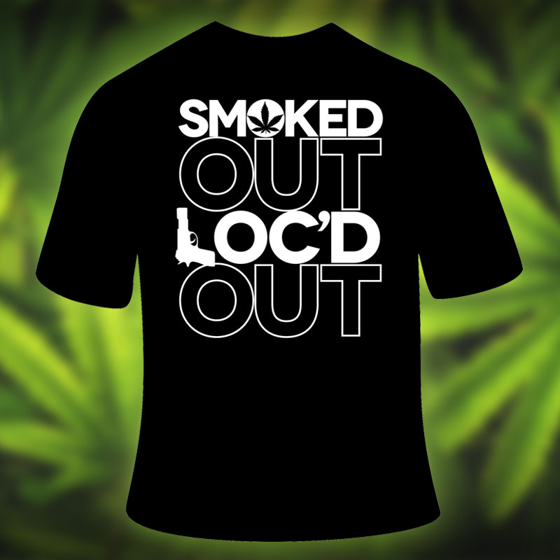 Smoked Out Loc'd Out T-Shirt by Gangsta Boo